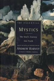 Essential Mystics:  The Soul's Journey Into Truth