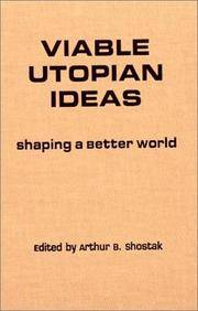 Viable Utopian Ideas: Shaping a Better World