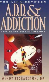 A.D.D. & Addiction