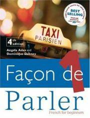 FACON DE PARLER 1 COURSEBOOK 4TH EDITION: FRENCH FOR BEGINNERS (Pt. 1)