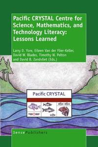 Pacific CRYSTAL Centre for Science, Mathematics, and Technology Literacy; lessons learned.
