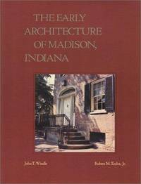 The Early Architecture of Madison, Indiana