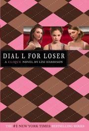 Dial L For Loser (Clique #6)