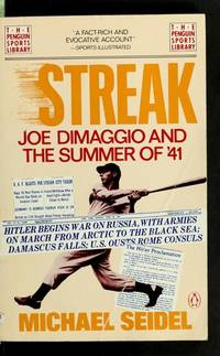 Streak: Joe Dimaggio and the Summer of '41 by  Michael Seidel - Paperback - Reprint edition - 1989 - from George Cross Books and Biblio.com