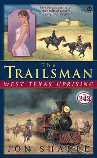 West Texas Uprising (The Trailsman #243)