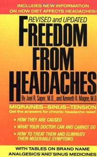 Freedom from Headaches: A Personal Guide for Understanding and Treating Headache, Face, and Neck Pain - Revised & Updated