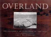 Overland: The California Emigrant Trail of 1841-1870