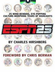 ESPN25: 25 Mind-Bending,Eye-Popping,Culture-Morphing Years of Highlights