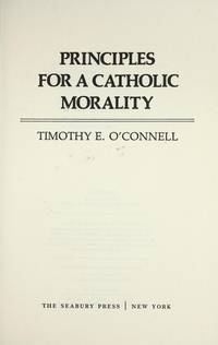 Principles for a Catholic Morality