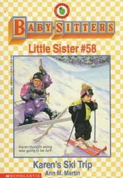 image of Karen's Ski Trip (Baby-Sitters Little Sister, No. 58)