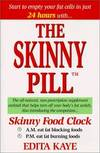 image of The Skinny Pill : The All-Natural, Non-Prescription Supplement Cocktail That Helps Turn Off Your Body's Fat Switch