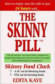 The Skinny Pill by  Edita Kaye - Hardcover - 1999 - from Robinson Street Books, IOBA and Biblio.com