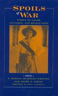 Spoils of War : Women of Color, Cultures, and Revolutions