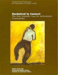 Hardwired to Connect: The New Scientific Case for Authoritative Communities
