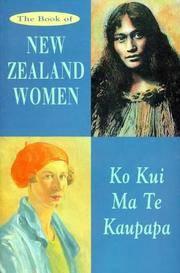 The Book of New Zealand Women: Ko Kui Ma Te Kaupapa