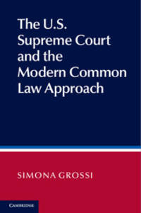 The U.S Supreme Court And The Modern Common Law Approach