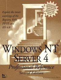 Windows Nt Server 4: Professional Reference