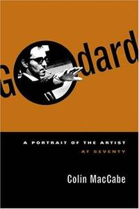 Godard: A Portrait of the Artist at Seventy by  Colin MacCabe - Paperback - from Book Outlet and Biblio.co.uk