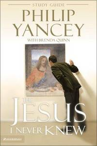 The Jesus I Never Knew Study Guide by  Philip Yancey - Paperback - 1997 - from Everybody's Bookstore and Biblio.com