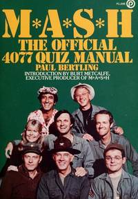 M.A.S.H.: The Official 4077 Quiz Manual