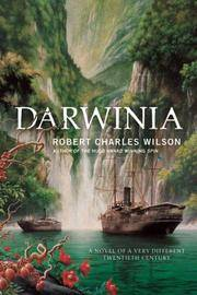 image of Darwinia: A Novel of a Very Different Twentieth Century