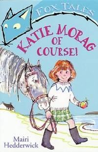 Katie Morag of Course!(Chinese Edition)