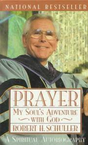 Prayer: My Soul's Adventure with God
