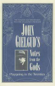 JOHN GIELGUD'S Notes from the Gods Playgoing in the Twenties