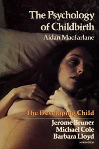 The Psychology of Childbirth
