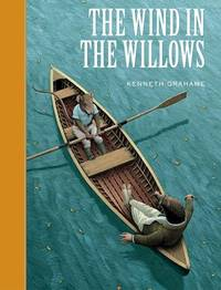 The Wind in the Willows (Sterling Unabridged Classics) by Kenneth Grahame