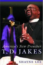 T.D. Jakes: Americas New Preacher