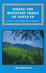 Hiking the Mountain Trails of Santa Fe