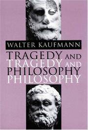 Tragedy and Philosophy.