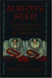 Albion's Seed: Four British Folkways in America (America: a cultural history) by  David Hackett Fischer - Paperback - from BEST BATES and Biblio.com