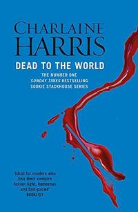 image of Dead to the WorldA True Blood Novel