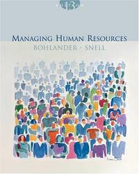 Managing Human Resources, 13th Edition
