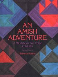 An Amish Adventure: A Workbook for Color in Quilts