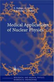 MEDICAL APPLICATIONS OF NUCLEAR PHYSICS (BIOLOGICAL AND MEDICAL PHYSICS, BIOMEDICAL ENGINEERING)