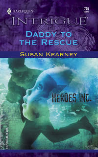 Daddy to the Rescue (Heroes, Inc.)
