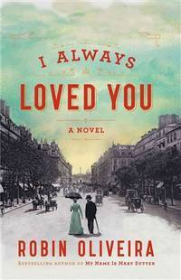 I Always Loved You (Thorndike Press Large Print Historical Fiction)