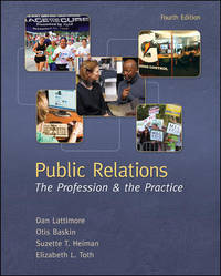 Public Relations: The Profession and the Practice (Paperback)