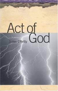 Act of God by James O'Reilly - Paperback - 2001-09-01 - from Ergodebooks and Biblio.com