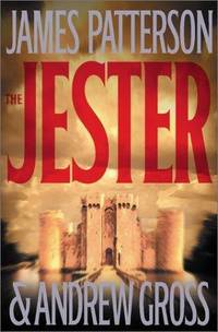 The Jester by  Andrew Gross James Patterson - Hardcover - March 2003 - from RAW Books (SKU: 7260)