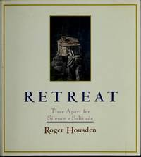 RETREAT, Time Apart for Silence and Solitude.