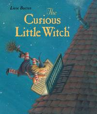 The Curious Little Witch by  Lieve Baeten - Hardcover - 2001 - from Milwaukee Street Used Books and Biblio.com