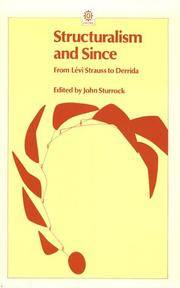 Structuralism and Since: From Lévi-Strauss to Derrida