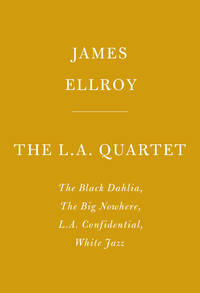 L.A. Quartet by James Ellroy - Hardcover - Later Edition - 6/4/2019 - from Borderlands Books (SKU: 000-212939)
