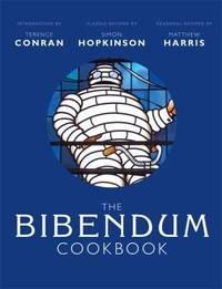 The Bibendum Cookbook by Conran, Terence & Simon Hopkinson & Matthew Harris - 2008