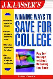 J.K. Lasser's Winning Ways to Save for College