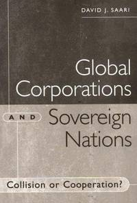 Global Corporations and Sovereign Nations: Collision or Cooperation?